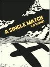 A Single Match - Oji Suzuki