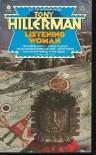 Listening Woman  - Tony Hillerman