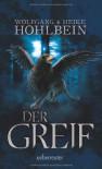 Der Greif - Wolfgang Hohlbein;Heike Hohlbein