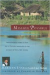 Mission Possible: The Story of a Wycliffe Missionary - Marilyn Laszlo