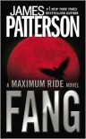 Fang (Maximum Ride #6) - James Patterson