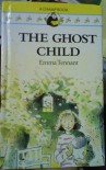 The Ghost Child - Emma Tennant