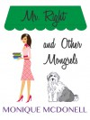 Mr Right and Other Mongrels - Monique McDonell