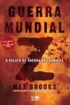 Guerra Mundial Z: O Relato da Guerra dos Zombies - Max Brooks, Pedro Garcia Rosado
