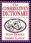 The Conservative's Dictionary - Todd Domke, Gerry Lange