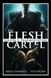 The Flesh Cartel, Season 2: Fragmentation - Rachel Haimowitz, Heidi Belleau