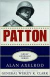 Patton: A Biography - Alan Axelrod, Wesley K. Clark