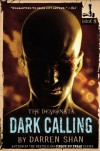 The Demonata #9: Dark Calling - Darren Shan