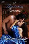 A Bluestocking Christmas - Monica Burns