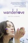 Wanderlove - Kirsten Hubbard