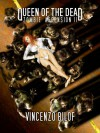 The Queen of the Dead: ZOMBIE ASCENSION: Book Two - Vincenzo Bilof, Joe McKinney