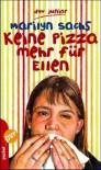Keine Pizza mehr für Ellen - Marilyn Sachs