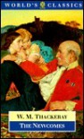 The Newcomes: Memoirs Of A Most Respectable Family - William Makepeace Thackeray