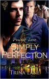 Simply Perfection - Trina Lane