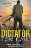 Dictator - Tom Cain
