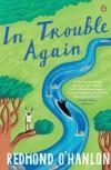 In Trouble Again - Redmond O'Hanlon