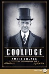 Coolidge LP - Amity Shlaes