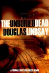 The Unburied Dead - Douglas Lindsay