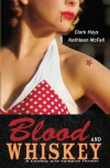 Blood and Whiskey: A Cowboy and Vampire Thriller - 'Clark Hays',  'Kathleen McFall'