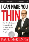 I Can Make You Thin: The Revolutionary System Used by More Than 3 Million People [With CD] - Paul McKenna