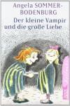 Der kleine Vampir und die große Liebe - Angela Sommer-Bodenburg