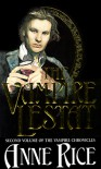 The Vampire Lestat (The Vampire Chronicles, #2) - Anne Rice