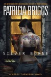 Silver Borne (Mercy Thompson, Book 5) - Patricia Briggs