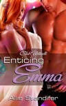 Enticing Emma - Allie Standifer