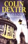 Death Is Now My Neighbor (Inspector Morse, #12) - Colin Dexter