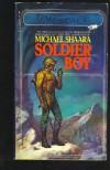 Soldier Boy - Michael Shaara