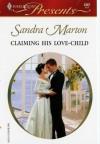 Claiming His Love-Child - Sandra Marton