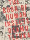 The Book of Human Insects - Osamu Tezuka