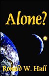 Alone? - Ronald W. Hull