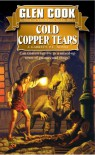 Cold Copper Tears (Garrett Files, Bk. 3) - Glen Cook