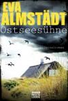 Ostseesühne: Kriminalroman - Eva Almstädt