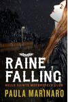 Raine Falling (Hells Saints Motorcycle Club) - Paula Marinaro