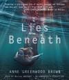 Lies Beneath - Anne Greenwood Brown, MacLeod Andrews