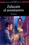Zalacaín, el aventurero - Pío Baroja