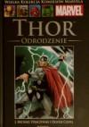 Thor: Odrodzenie - Joseph Michael Straczynski, Olivier Coipel