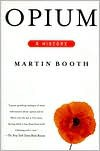 Opium: A History - Martin Booth