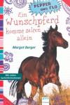 Pepper und Flo - Ein Wunschpferd kommt selten allein - Margot Berger