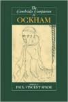 The Cambridge Companion to Ockham - Paul Vincent Spade (Editor)