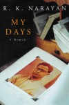 My Days - R.K. Narayan