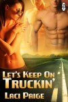 Let's Keep On Truckin' - Laci Paige