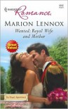 Wanted: Royal Wife and Mother - Marion Lennox