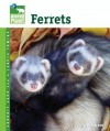 Ferrets (Animal Planet Pet Care Library) - Vickie Mckimmey