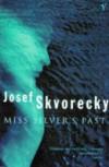 Miss Silver's Past - Josef Skvorecky