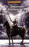 The Ambassador Chronicles (Warhammer) - Graham McNeill