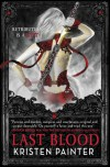 Last Blood - Kristen Painter