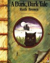 A Dark, Dark Tale (Red Fox Picture Books) - Ruth Brown